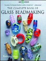 COMPLETE BOOK OF GLASS BEADMAKING - SOFTCOVER VERSION